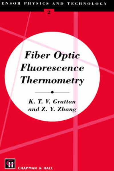 Fiber Optic Fluorescence Thermometry - Z.Y. Zhang