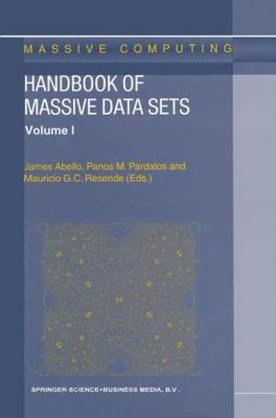 Handbook of Massive Data Sets - James M. Abello