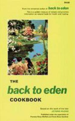 Back to Eden Cook Book - Jethro Kloss