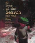The Story of the Search for the Story - Bjorn Sortland