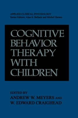 Cognitive Behavior Therapy with Children - W. Edward Craighead
