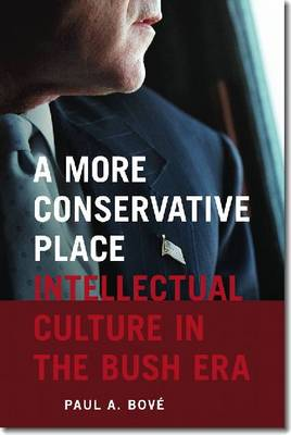 A More Conservative Place - Bove, Paul A