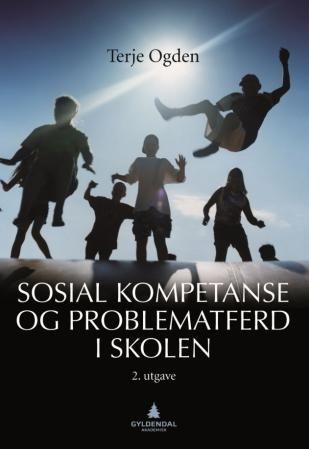 Sosial kompetanse og problematferd i skolen PDF ePub
