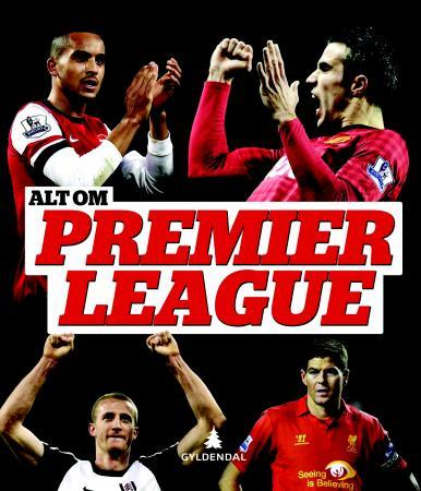 Alt om Premier League -