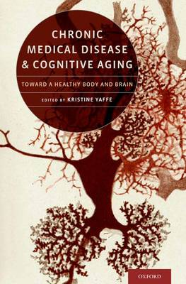 Chronic Medical Disease and Cognitive Aging - Yaffe, Kristine