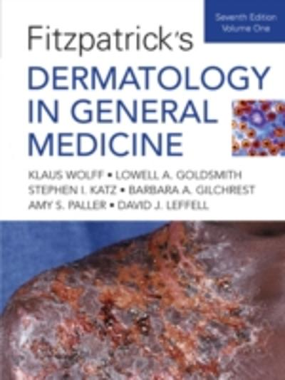Fitzpatrick's Dermatology In General Medicine, Seventh Edition -