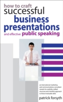 How to Craft Successful Business Presentations - Patrick Forsyth