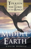 Guide to Middle Earth - Colin Duriez