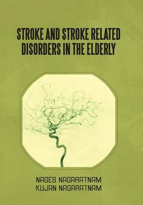 Stroke and Stroke Related Disorders in the Elderly -
