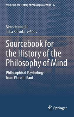 Sourcebook for the History of the Philosophy of Mind - Simo Knuuttila