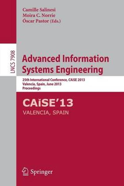 Advanced Information Systems Engineering - Camille Salinesi