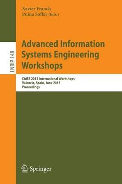 Advanced Information Systems Engineering Workshops - Franch Xavier
