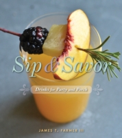 Sip and Savor - James Farmer