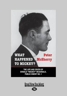 What Happened to Mickey? - Peter McSherry