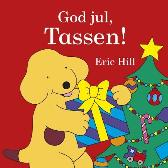 God jul, Tassen! - Eric Hill Anne Hansen