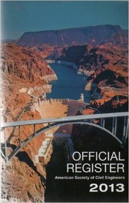 Offical Register 2013 - American Society of Civil Engineers