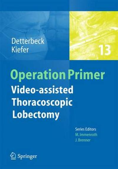Video - assisted Thoracoscopic Lobectomy - Frank C. Detterbeck