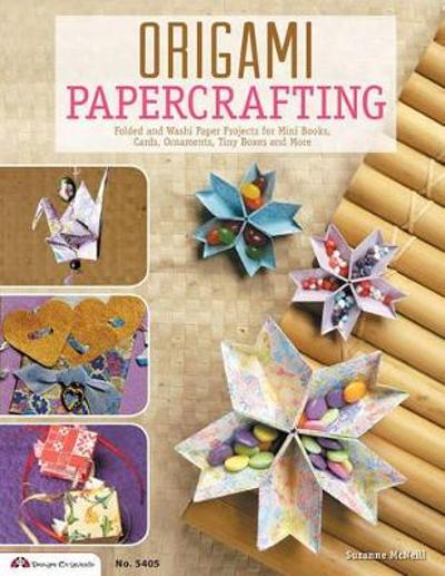 Origami Papercrafting - Suzanne McNeill