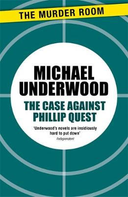 The Case Against Phillip Quest - Michael Underwood