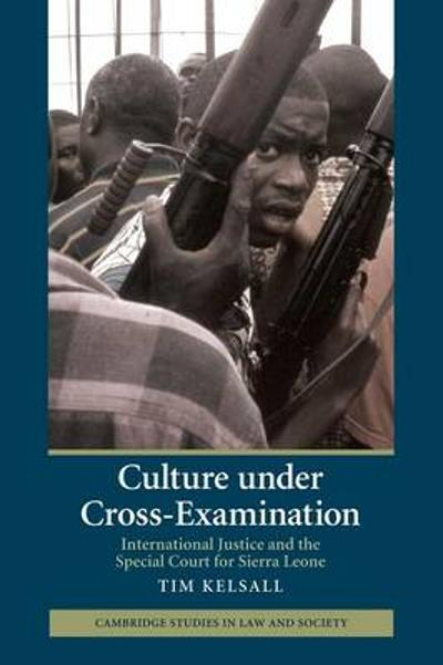 Culture under Cross-Examination - Tim Kelsall