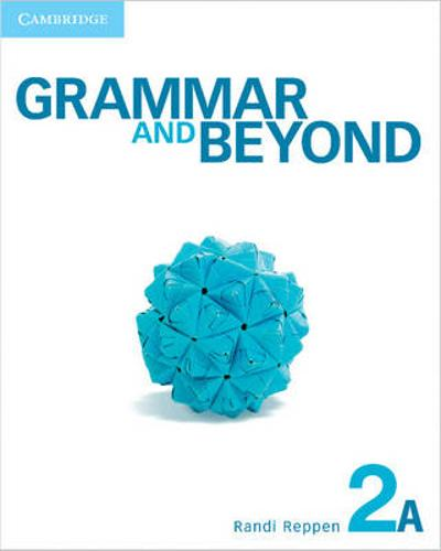 Grammar and Beyond Level 2 Student's Book A and Workbook A Pack - Randi Reppen