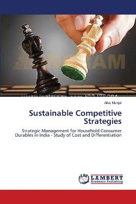 Sustainable Competitive Strategies - Munjal Alka