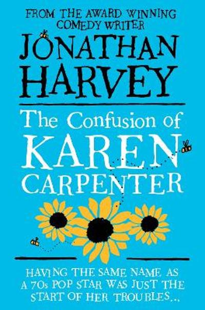 The Confusion of Karen Carpenter - Jonathan Harvey
