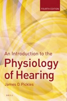 An Introduction to the Physiology of Hearing - James Pickles