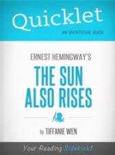 Quicklet On The Sun Also Rises By Ernest Hemingway - Tiffanie Wen