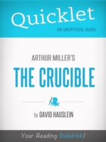 Quicklet on Arthur Miller's The Crucible - David Hauslein