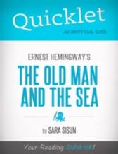 Quicklet on Ernest Hemingway's The Old Man and the Sea (CliffsNotes-like Summary, Analysis, and Commentary) - Mandy  Howard