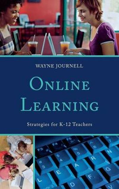 Online Learning - Wayne Journell