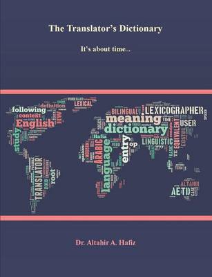 The Translator's Dictionary - A. Hafiz