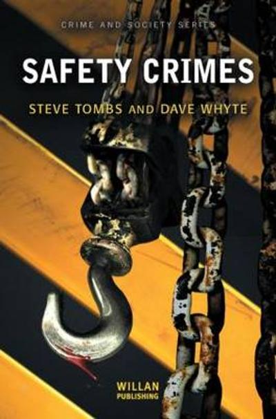 Safety Crimes - Steve Tombs