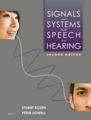 Signals and Systems for Speech and Hearing - Stuart Rosen