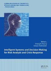 Intelligent Systems and Decision Making for Risk Analysis and Crisis Response - Chongfu Huang Cengiz Kahraman