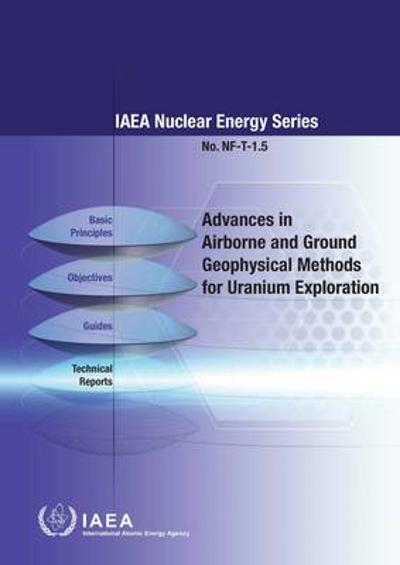 Advances in airborne and ground geophysical methods for Uranium exploration - International Atomic Energy Agency