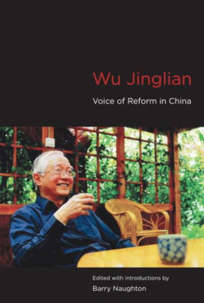 Wu Jinglian - Barry J. Naughton