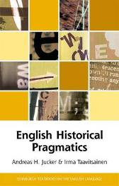 English Historical Pragmatics - Andreas Jucker Irma Taavitsainen