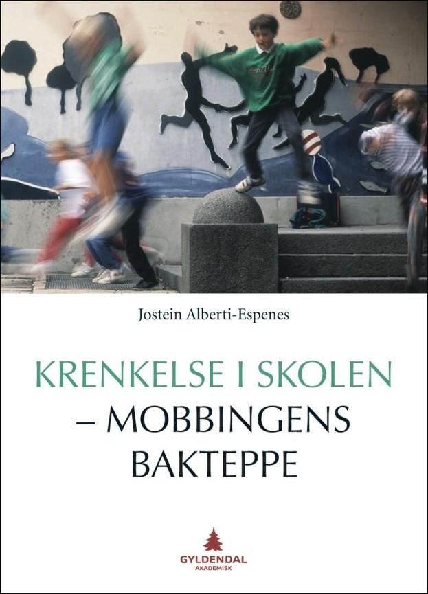 Krenkelse i skolen - mobbingens bakteppe PDF ePub