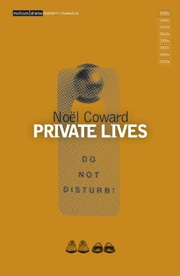 """Private Lives"" - Noel Coward"