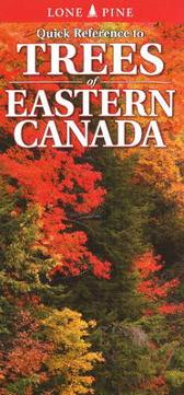 Quick Reference to Trees of Eastern Canada - Nicholle Carriere Ted Nordhagen Gary Ross