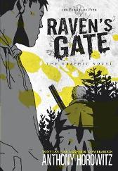 The Power of Five: Raven's Gate - The Graphic Novel - Anthony Horowitz Tony Lee Tony S. Lee Lee O'Connor Dom Reardon