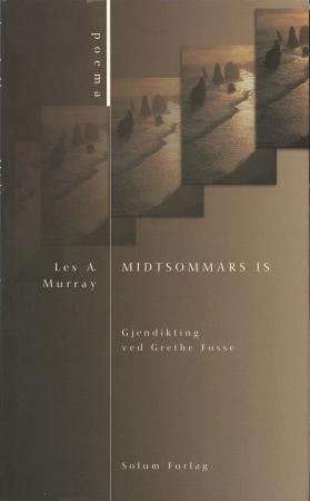 Midtsommars is - Les A. Murray