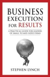 Business Execution for RESULTS - Stephen Lynch