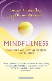 Mindfulness - Susan L. Smalley Diana Winston Benedicta Windt-Val