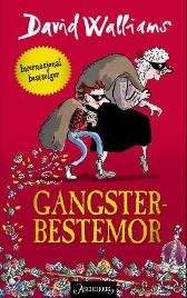 Gangster-bestemor - David Walliams Tony Ross Sverre Knudsen
