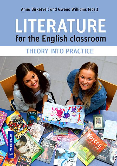 Literature for the English classroom - Anna Birketveit