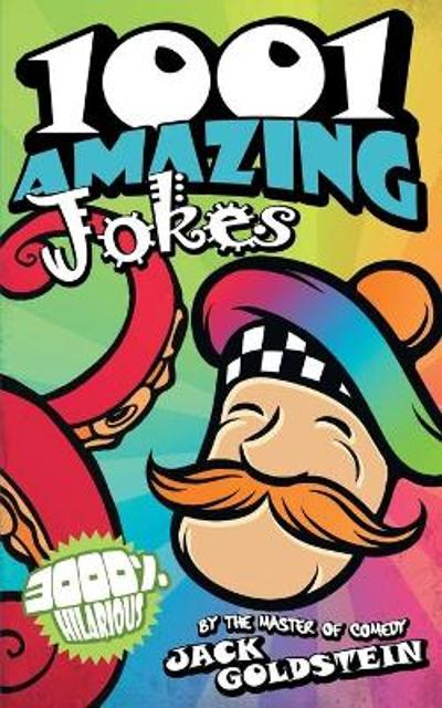 1001 Amazing Jokes - Jack Goldstein