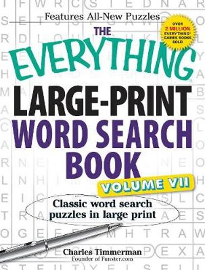 The Everything Large-Print Word Search Book, Volume VII - Charles Timmerman